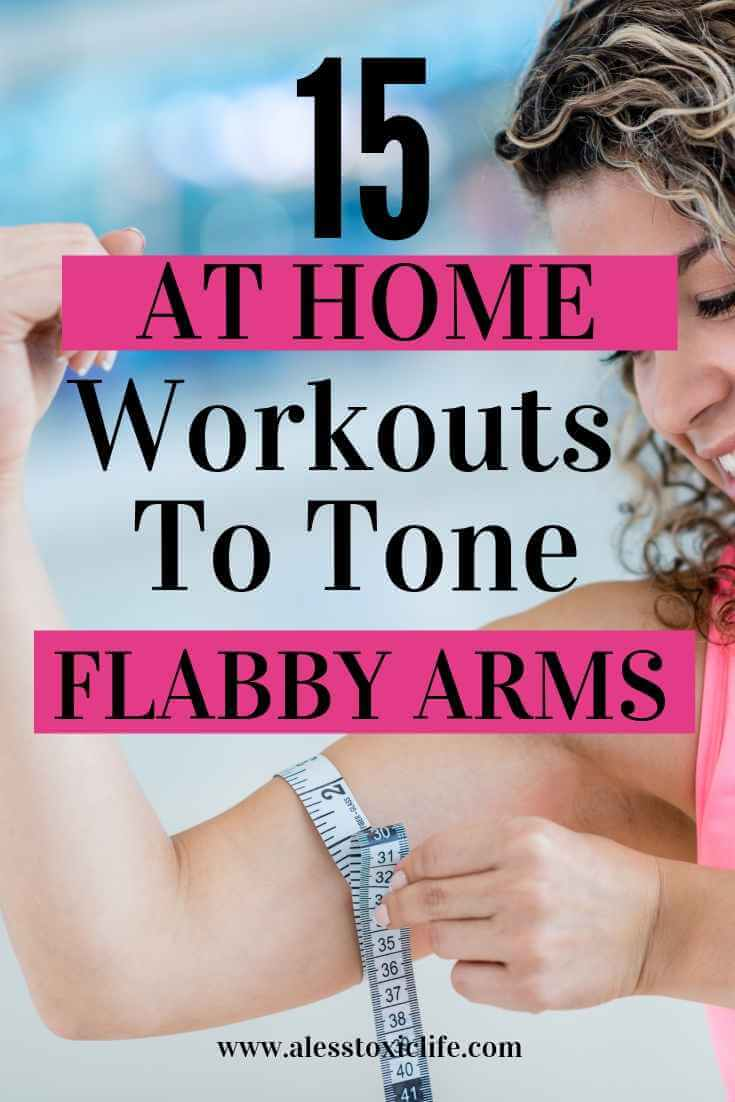 Workouts to do at home to tone flabby arms