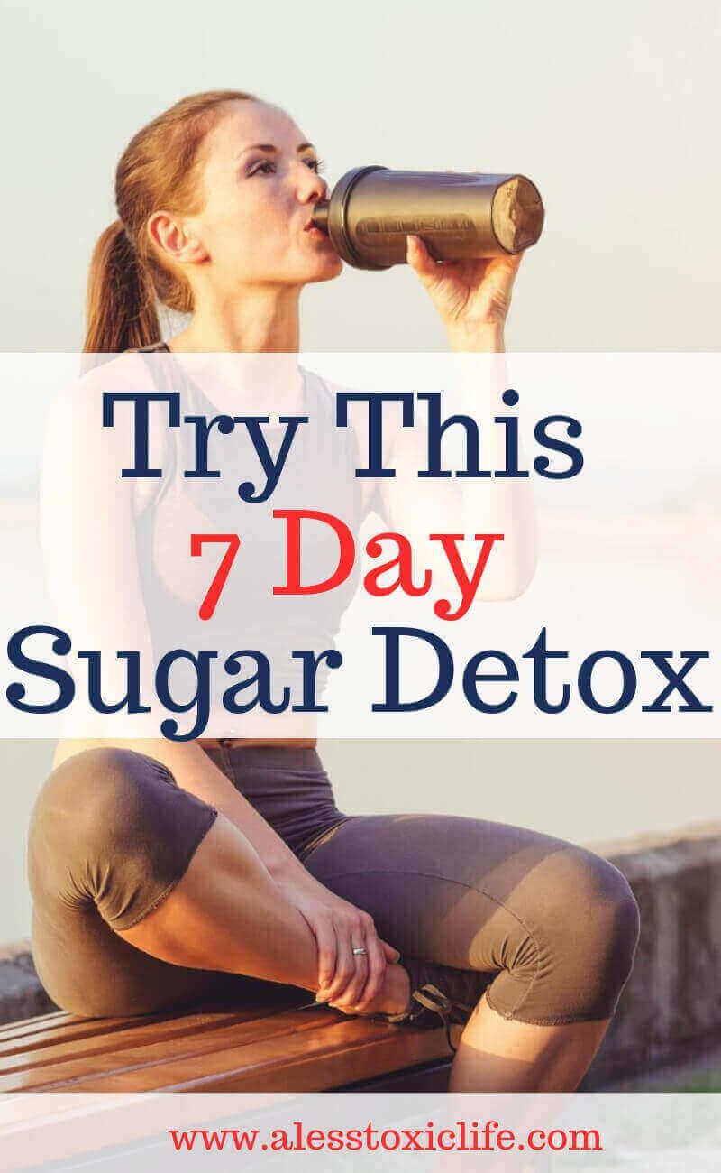 Try this 7 Day Sugar Detox to reduce sugar in your diet and lose weight. Sugar is terrible for our health. Start today with this simple detox. #sugardetox #loseweight #sugaraddict #naturaldetox